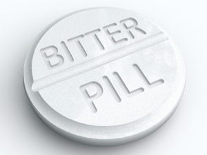 Bitter Pill words white tablet medicine difficult swallow tough take